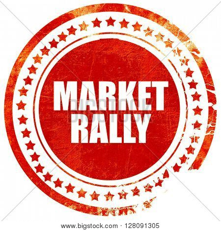 market rally, grunge red rubber stamp with rough lines and edges