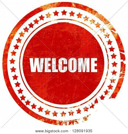 welcome, grunge red rubber stamp with rough lines and edges