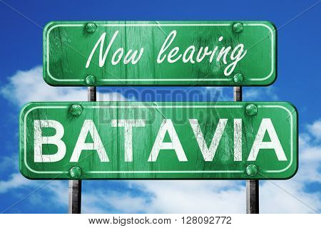 Leaving batavia, green vintage road sign with rough lettering
