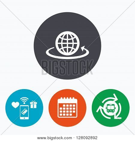 Globe sign icon. Round the world arrow symbol. Full rotation. Mobile payments, calendar and wifi icons. Bus shuttle.