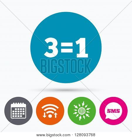 Wifi, Sms and calendar icons. Three for one sign icon. Take three pay for one sale button. 3 equals 1. Go to web globe.