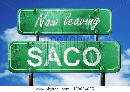 Leaving saco, green vintage road sign with rough lettering