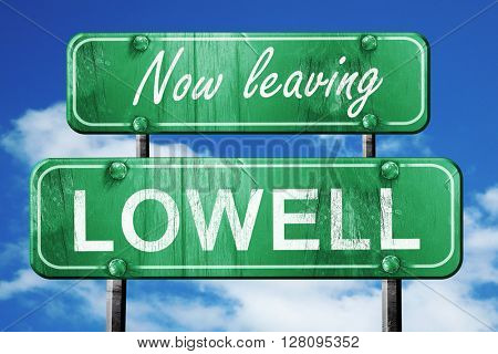 Leaving lowell, green vintage road sign with rough lettering