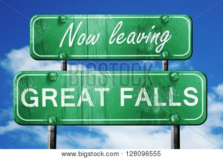 Leaving great falls, green vintage road sign with rough letterin