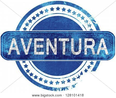 aventura grunge blue stamp. Isolated on white.