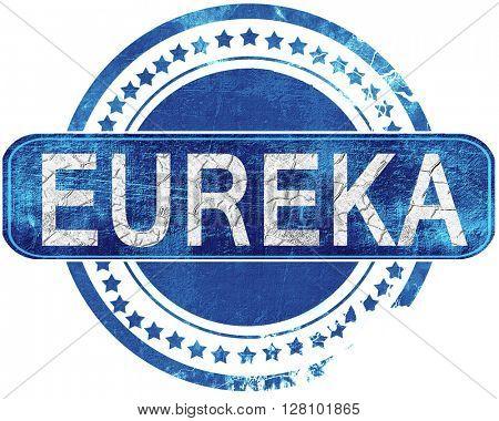 eureka grunge blue stamp. Isolated on white.