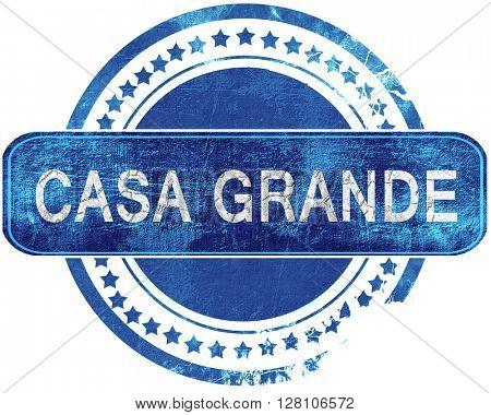 casa grande grunge blue stamp. Isolated on white.