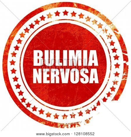 bulimia nervosa, red grunge stamp on solid background