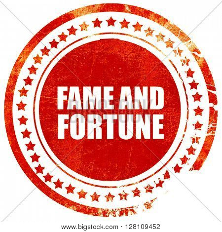 fame and fortune, red grunge stamp on solid background