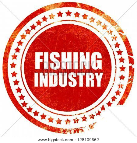 fishing industry, red grunge stamp on solid background