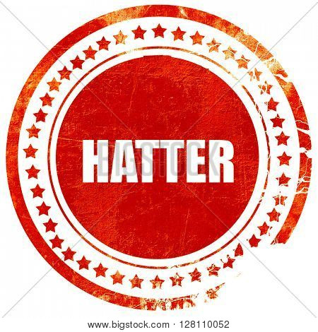 hatter, red grunge stamp on solid background