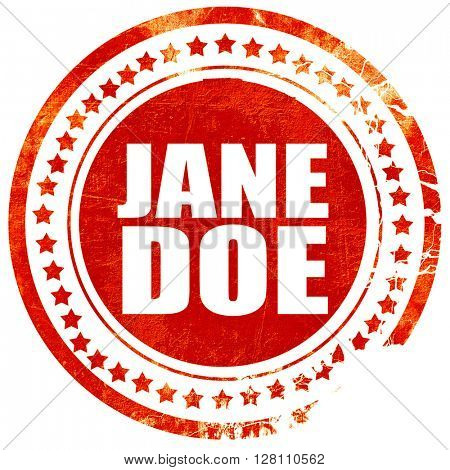 jane doe, red grunge stamp on solid background