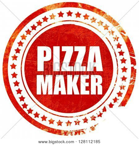 pizza maker, red grunge stamp on solid background