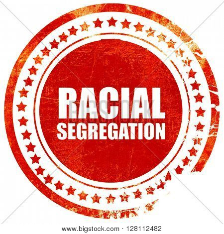 racial segragation, red grunge stamp on solid background
