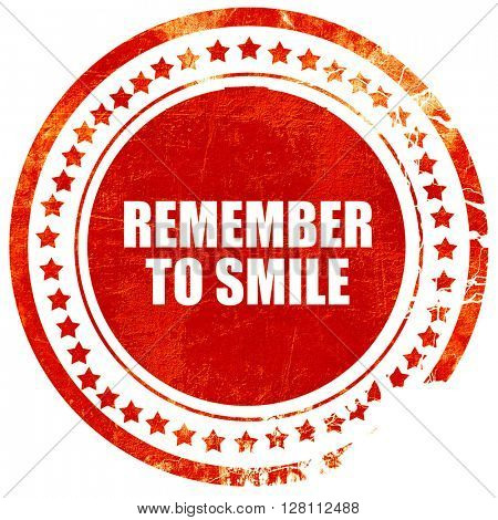 remember to smile, red grunge stamp on solid background