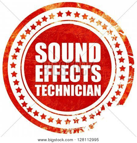 sound effects technician, red grunge stamp on solid background
