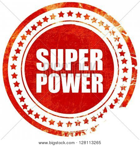 super power, red grunge stamp on solid background