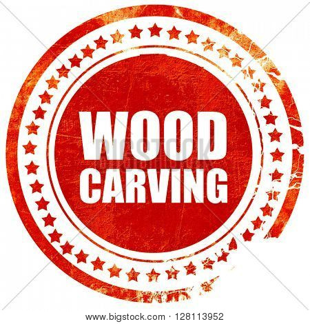 wood carving, red grunge stamp on solid background
