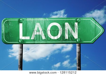 laon road sign, 3D rendering, vintage green with clouds backgrou