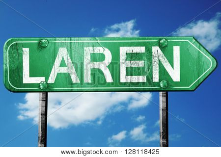 Laren road sign, 3D rendering, vintage green with clouds backgro