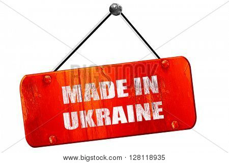 Made in ukraine, 3D rendering, vintage old red sign