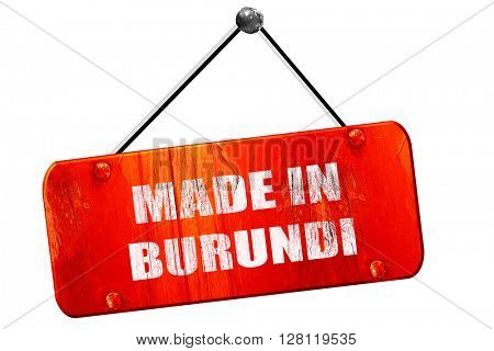 Made in burundi, 3D rendering, vintage old red sign