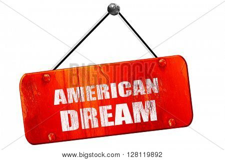 american dream, 3D rendering, vintage old red sign