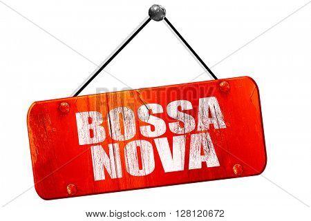 bossa nova, 3D rendering, vintage old red sign
