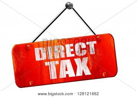 direct tax, 3D rendering, vintage old red sign