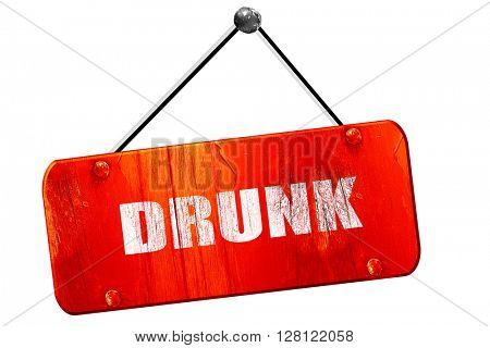 drunk, 3D rendering, vintage old red sign