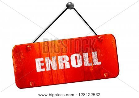 enroll, 3D rendering, vintage old red sign