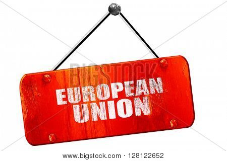 european union, 3D rendering, vintage old red sign