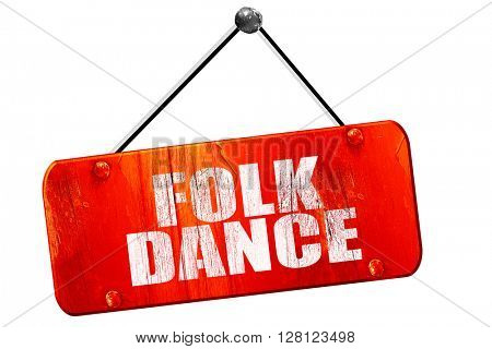 folk dance, 3D rendering, vintage old red sign