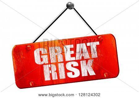 great risk, 3D rendering, vintage old red sign