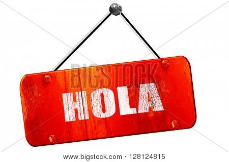 hola, 3D rendering, vintage old red sign