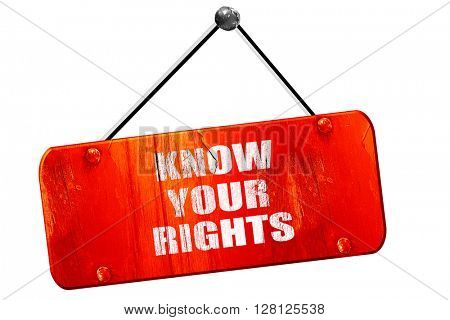 know your right, 3D rendering, vintage old red sign
