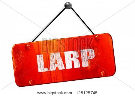 larp, 3D rendering, vintage old red sign