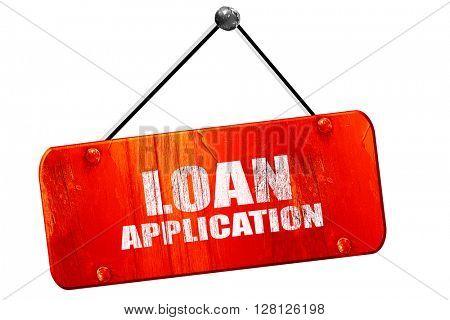 loan application, 3D rendering, vintage old red sign