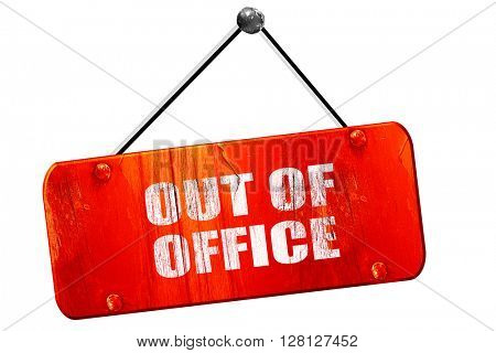 out of office, 3D rendering, vintage old red sign