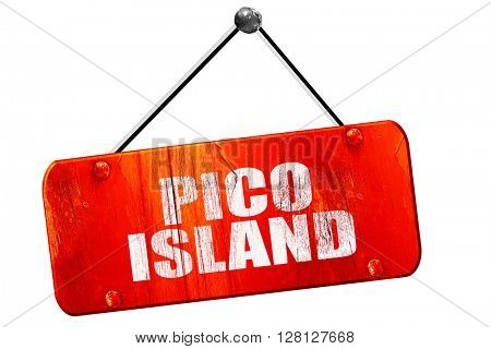 pico island, 3D rendering, vintage old red sign