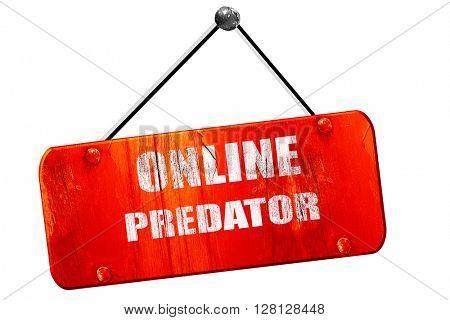 online predator , 3D rendering, vintage old red sign