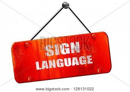 sign language , 3D rendering, vintage old red sign