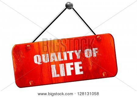 quality of life, 3D rendering, vintage old red sign
