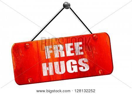 free hugs, 3D rendering, vintage old red sign