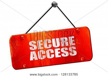 secure access, 3D rendering, vintage old red sign