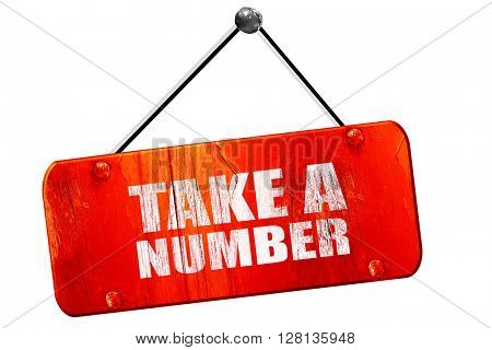 take a number, 3D rendering, vintage old red sign