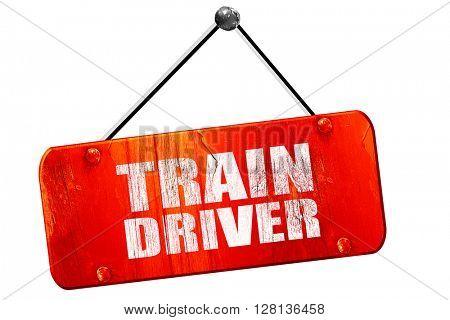 train driver, 3D rendering, vintage old red sign