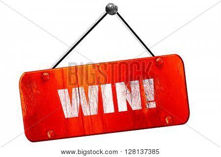 win!, 3D rendering, vintage old red sign