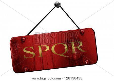 spqr, 3D rendering, grunge hanging vintage sign