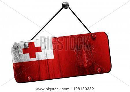 Tonga flag, 3D rendering, vintage grunge hanging sign